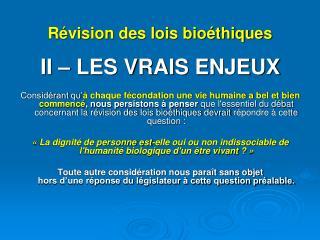 Révision des lois bioéthiques