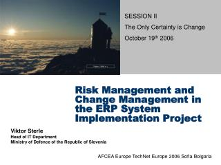 Risk Management and Change Management in the ERP System Implementation Project