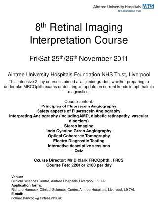 8th Retinal Imaging Interpretation Course  Fri