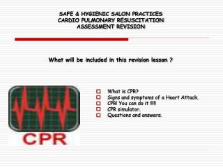 What is CPR? Signs and symptoms of a Heart Attack. CPR! You can do it !!!!! CPR simulator.