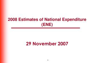 2008 Estimates of National Expenditure (ENE) 29 November 2007