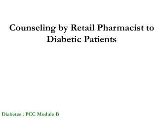 Diabetes : PCC Module B