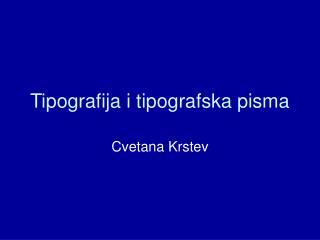 Tipografija i tipografska pisma