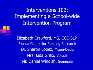 Interventions 102:  Implementing a School-wide Intervention Program