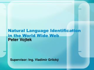 Natural Language Identification in the World Wide Web