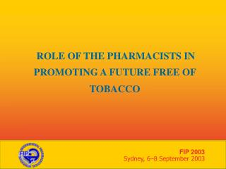 ROLE OF THE PHARMACISTS IN