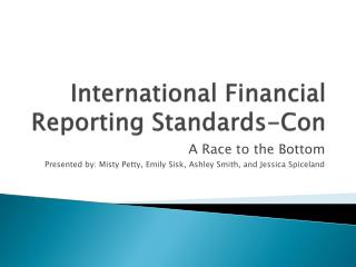 International Financial Reporting Standards-Con