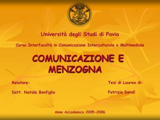 Università degli Studi di Pavia Corso Interfacoltà in Comunicazione Interculturale e Multimediale