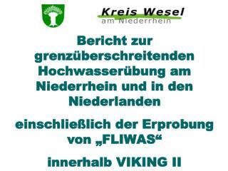 Bericht zur grenz berschreitenden Hochwasser bung am Niederrhein und in den Niederlanden einschlie lich der Erprobung vo