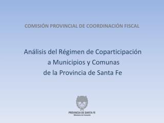COMISIÓN PROVINCIAL DE COORDINACIÓN FISCAL