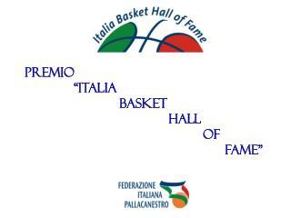 "PREMIO              ""ITALIA                           BASKET                     HALL"