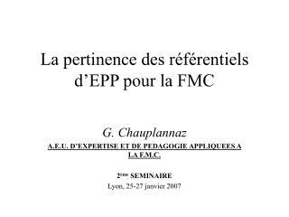 La pertinence des référentiels d'EPP pour la FMC