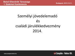 Személyi jövedelemadó  és  családi járulékkedvezmény 2014.