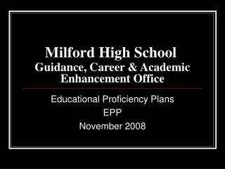 Milford High School Guidance, Career & Academic Enhancement Office