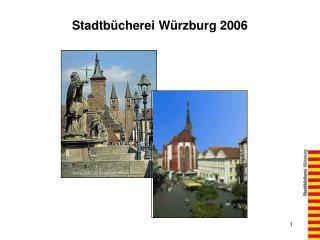 Stadtb�cherei W�rzburg 2006