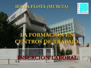 IES LA FLOTA (MURCIA)