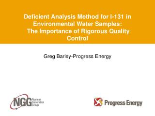 Deficient Analysis Method for I-131 in Environmental Water Samples:  The Importance of Rigorous Quality Control