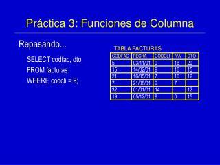Práctica 3: Funciones de Columna