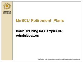 MnSCU Retirement  Plans