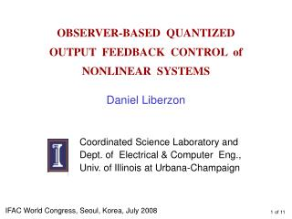 OBSERVER-BASED  QUANTIZED   OUTPUT  FEEDBACK  CONTROL  of   NONLINEAR  SYSTEMS