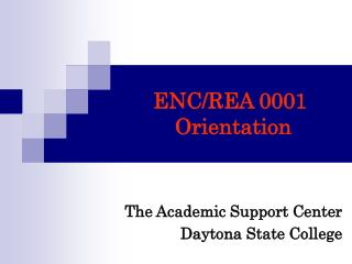 ENC/REA 0001  Orientation