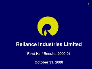 Reliance Industries Limited  First Half Results 2000-01   October 31, 2000