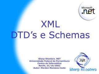 XML DTD�s e Schemas