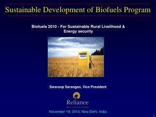 Sustainable Development of Biofuels Program