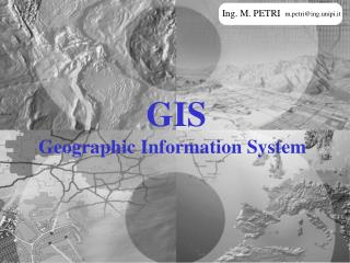 GIS Geographic Information System