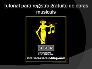 Tutorial para registro gratuito de obras musicais