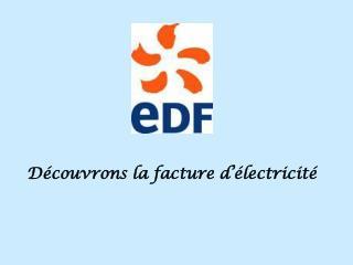 Découvrons la facture d'électricité