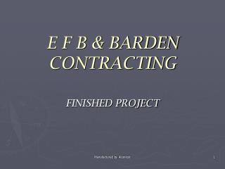 E F B & BARDEN CONTRACTING