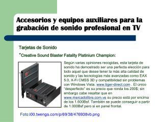 Accesorios y equipos auxiliares para la grabación de sonido profesional en TV