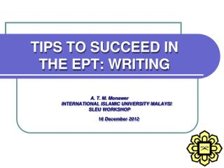 TIPS TO SUCCEED IN  THE EPT: WRITING