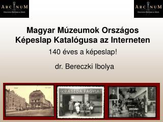 Magyar Múzeumok Országos Képeslap Katalógusa az Interneten 140 éves a képeslap!