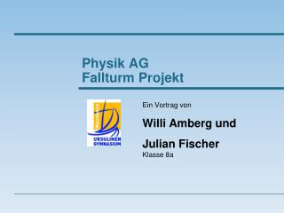 Physik AG Fallturm Projekt