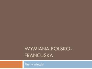 Wymiana polsko-francuska