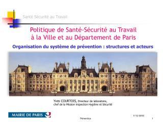 Politique de Santé-Sécurité au Travail à la Ville et au Département de Paris