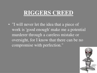 RIGGERS CREED