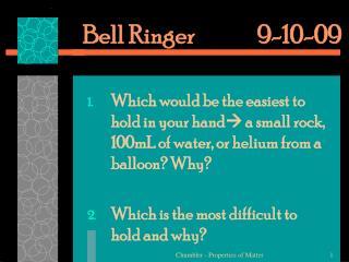 Bell Ringer  9-10-09