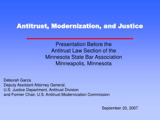 Antitrust, Modernization, and Justice