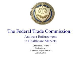 The Federal Trade Commission: