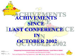 ACHIVEMENTS  SINCE  LAST CONFERENCE  IN OCTOBER 2002