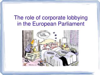 The role of corporate lobbying  in the European Parliament