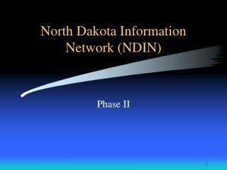 North Dakota Information Network (NDIN)