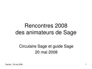 Rencontres 2008 des animateurs de Sage