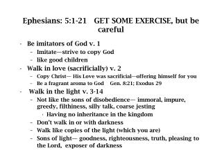 Ephesians: 5:1-21   GET SOME EXERCISE, but be careful