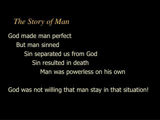 The Story of Man