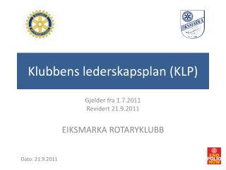 Klubbens lederskapsplan (KLP)
