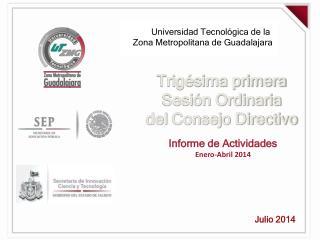 Universidad Tecnol�gica de la  Zona Metropolitana de Guadalajara